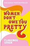 Télécharger le livre :  Women Don't Owe You Pretty