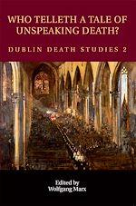 Téléchargez le livre :  Who Telleth a Tale of Unspeaking Death?