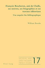 Téléchargez le livre :  François Boscheron, ami de Challe, ses œuvres, ses biographies et ses travaux éditoriaux