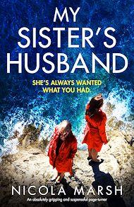 Téléchargez le livre :  My Sister's Husband