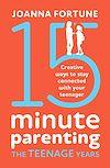 Télécharger le livre :  15-Minute Parenting the Teenage Years