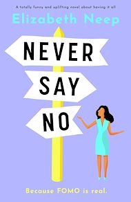 Téléchargez le livre :  Never Say No