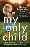 Télécharger le livre :  My Only Child