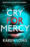 Télécharger le livre :  Cry for Mercy