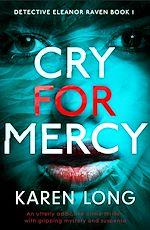 Téléchargez le livre :  Cry for Mercy