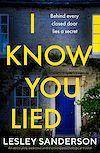 Télécharger le livre :  I Know You Lied