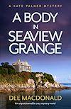 Télécharger le livre :  A Body in Seaview Grange