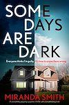 Télécharger le livre :  Some Days Are Dark