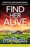 Télécharger le livre :  Find Her Alive