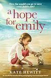 Télécharger le livre :  A Hope for Emily