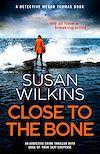 Télécharger le livre :  Close to the Bone