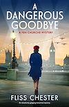 Télécharger le livre :  A Dangerous Goodbye