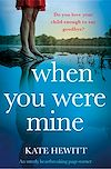Télécharger le livre :  When You Were Mine
