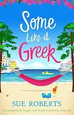 Téléchargez le livre :  Some Like It Greek
