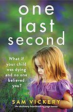 Téléchargez le livre :  One Last Second
