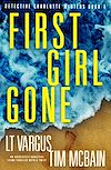 Télécharger le livre :  First Girl Gone