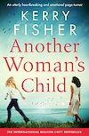 Télécharger le livre :  Another Woman's Child