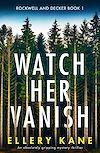 Télécharger le livre :  Watch Her Vanish