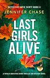 Télécharger le livre :  Last Girls Alive