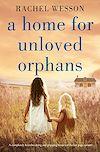 Télécharger le livre :  A Home for Unloved Orphans