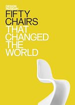 Téléchargez le livre :  Fifty Chairs that Changed the World