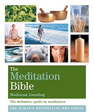 Téléchargez le livre :  The Meditation Bible