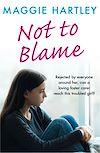 Télécharger le livre :  Not To Blame - Maggie Hartley ebook short