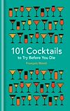Télécharger le livre :  101 Cocktails to try before you die