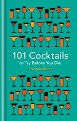 Téléchargez le livre :  101 Cocktails to try before you die