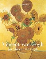 Download this eBook Vincent van Gogh par Vincent van Gogh - Volume 2