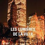 Download this eBook Les lumières de la ville