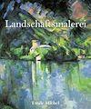 Télécharger le livre :  Landschaftsmalerei