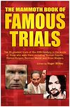 Télécharger le livre :  The Mammoth Book of Famous Trials