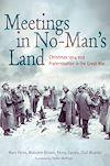 Télécharger le livre :  Meetings in No Man's Land