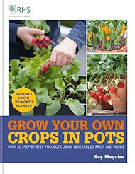 Download the eBook: RHS Grow Your Own: Crops in Pots