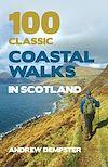 Télécharger le livre :  100 Classic Coastal Walks in Scotland