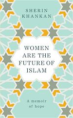 Download this eBook Women are the Future of Islam