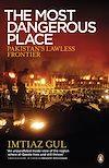 Télécharger le livre :  The Most Dangerous Place