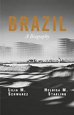 Download this eBook Brazil: A Biography