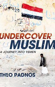 Téléchargez le livre :  Undercover Muslim