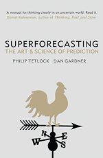 Téléchargez le livre :  Superforecasting