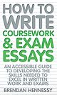 Download this eBook How To Write Coursework and Exam Essays
