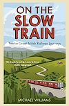 Download this eBook On The Slow Train