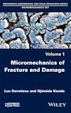 Télécharger le livre :  Micromechanics of Fracture and Damage
