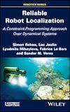 Télécharger le livre :  Reliable Robot Localization