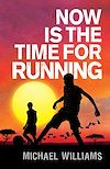 Download this eBook Now is the Time for Running
