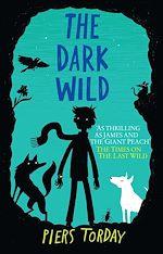 Download this eBook The Last Wild Trilogy: The Dark Wild