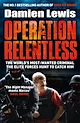 Download this eBook Operation Relentless