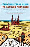 Télécharger le livre :  The Santiago Pilgrimage