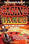 Download this eBook The Mammoth Book of Casino Games